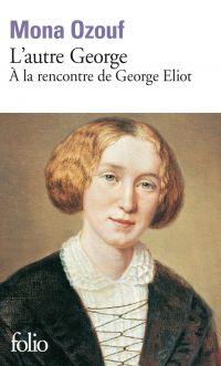 Image de couverture (L'autre George. À la rencontre de George Eliot)