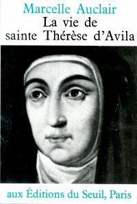 La Vie de sainte Thérèse d'...