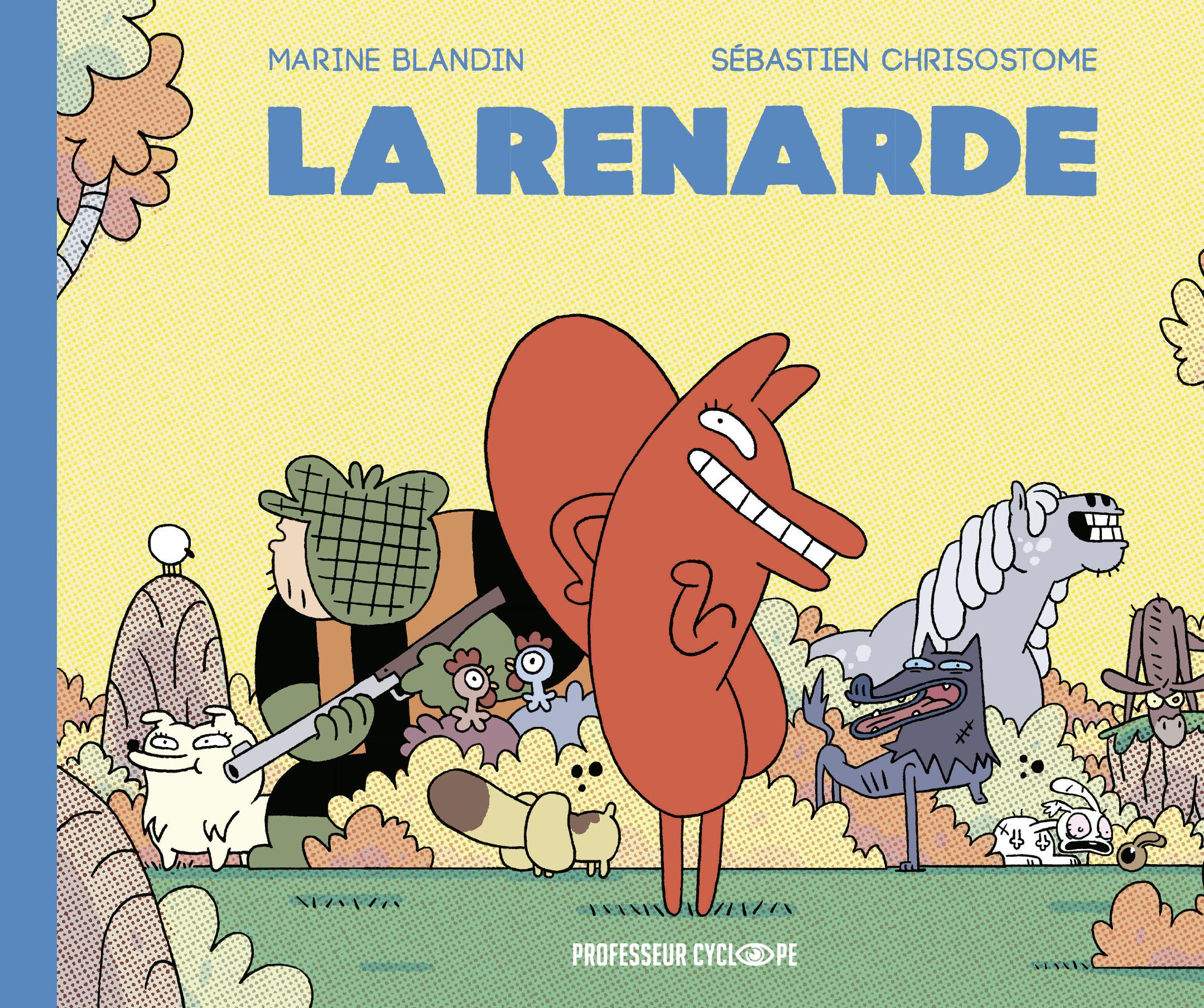 La Renarde (Tome 1)  - La Renarde | Chrisostome, Sébastien