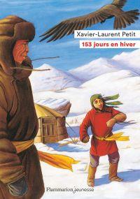 153 jours en hiver | Petit, Xavier-Laurent