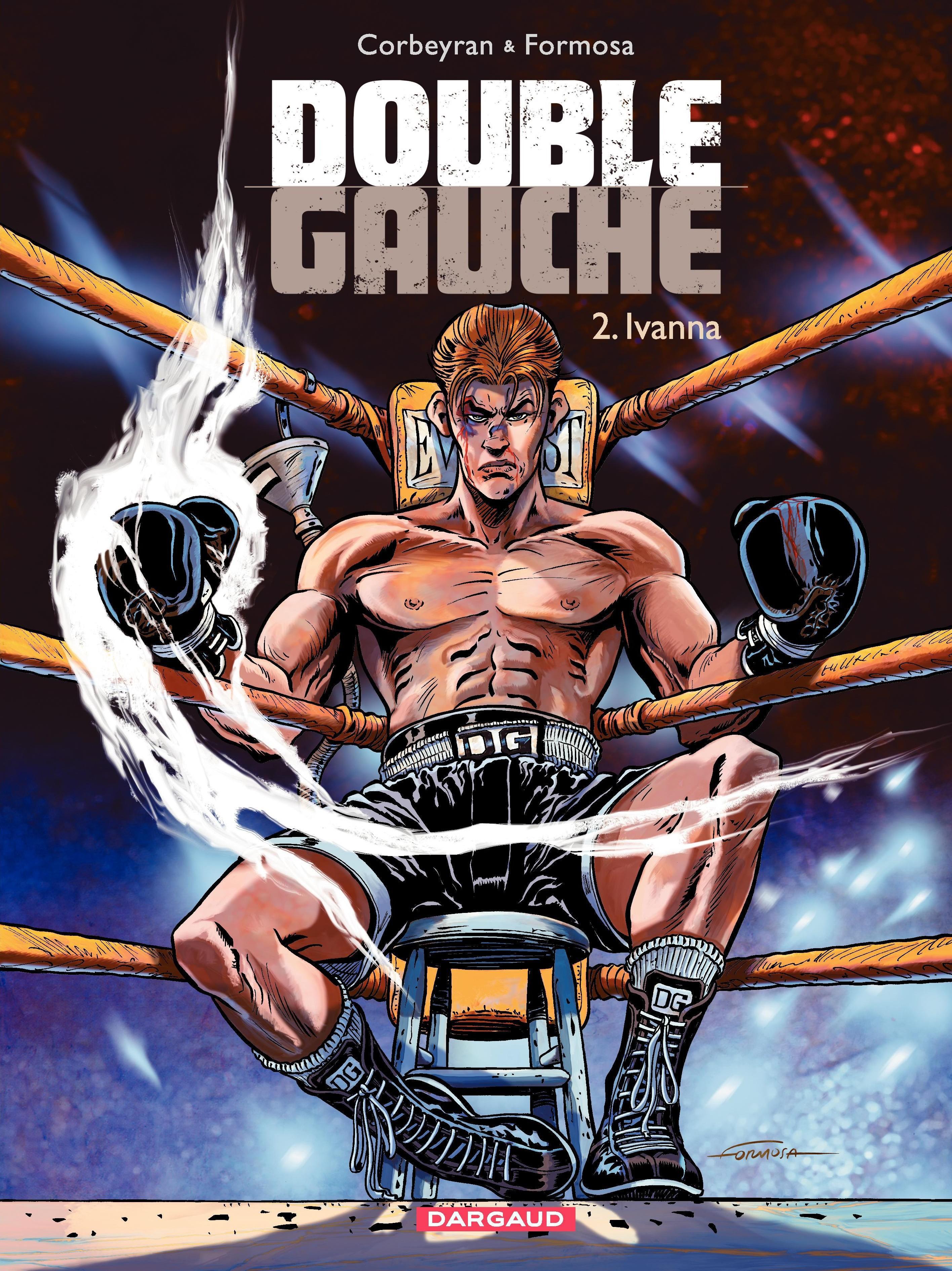 Double Gauche - tome 2 - Ivanna