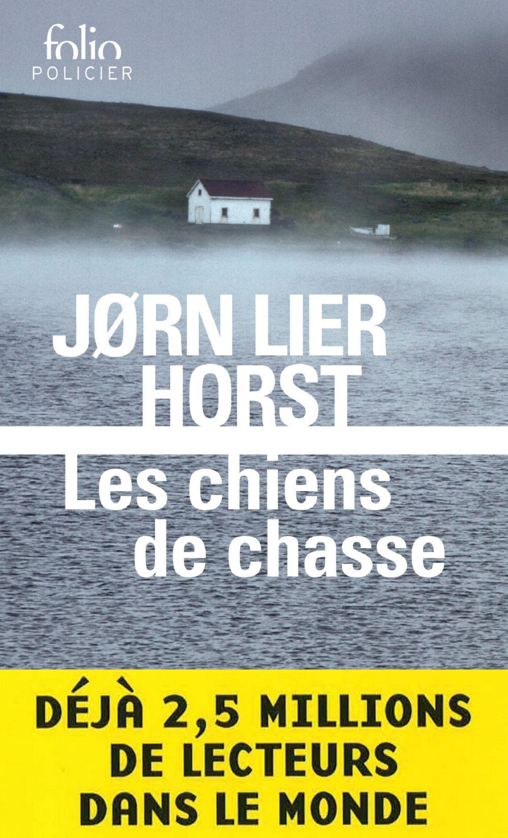 Les chiens de chasse   Horst, Jorn Lier. Auteur