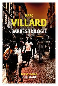 Barbès trilogie