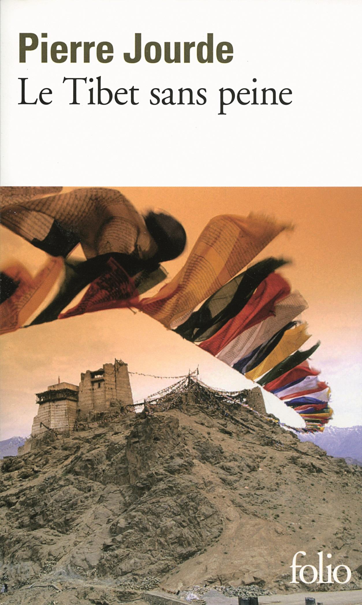 Le Tibet sans peine | Jourde, Pierre