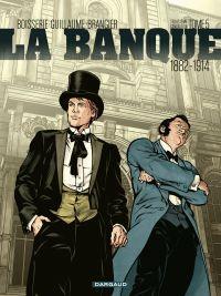 La Banque - Tome 5 - Les Ch...