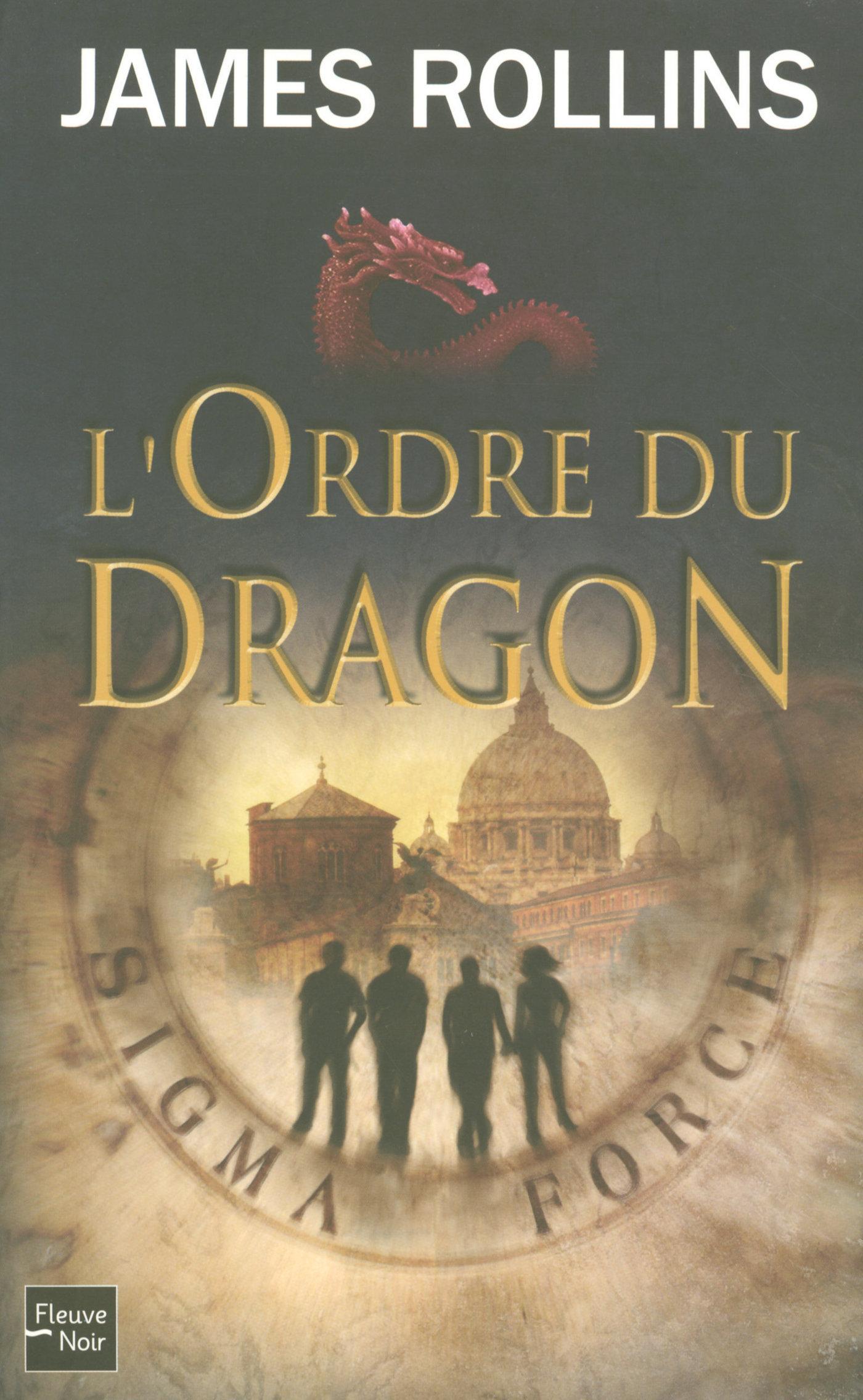 L'Ordre du Dragon - Une aventure de la Sigma Force