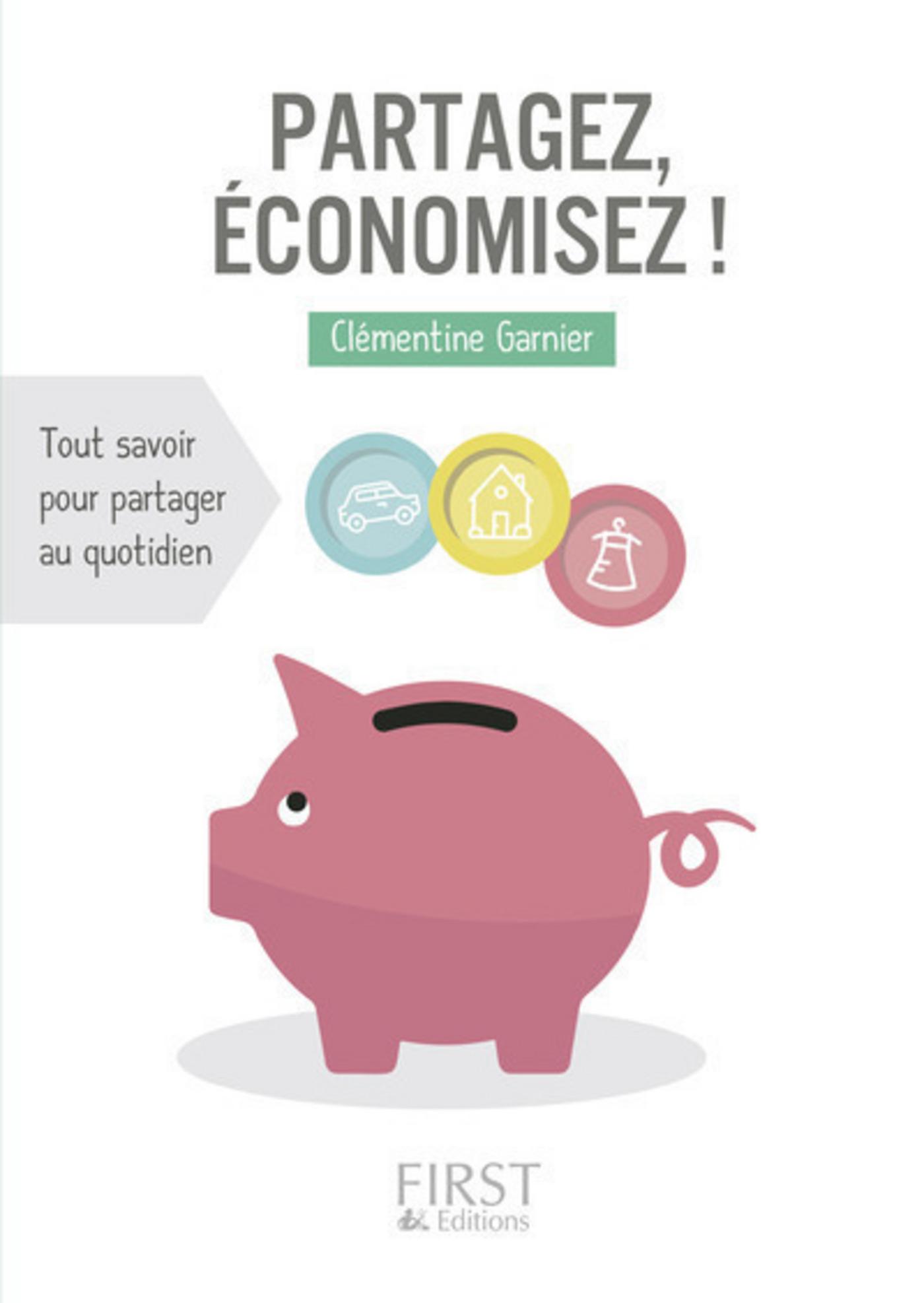 Petit Livre de - Partagez, économisez ! | GARNIER, Clémentine