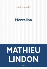 Hervelino | Lindon, Mathieu. Auteur