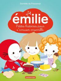 Émilie - 5 Petites histoires pour s'amuser ensemble