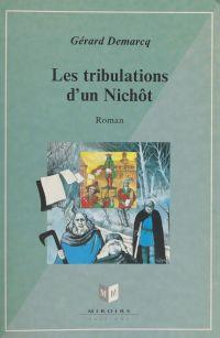 Les tribulations d'un Nichô...