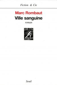 Ville sanguine | Rombaut, Marc (1939-....). Auteur