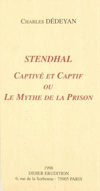 Stendhal, captivé et captif