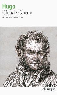 Claude Gueux (édition enrichie)