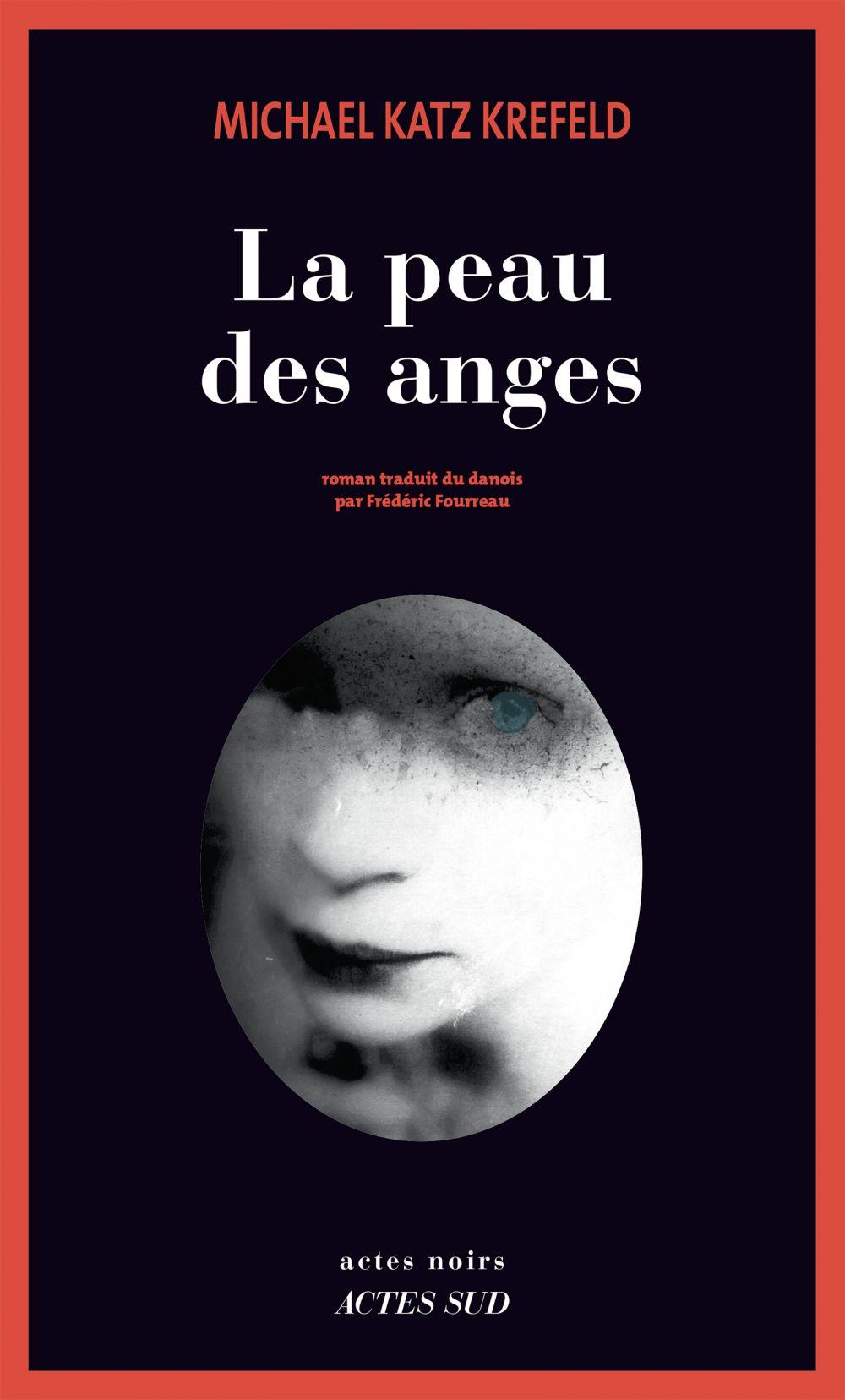 La peau des anges | Katz Krefeld, Michael. Auteur