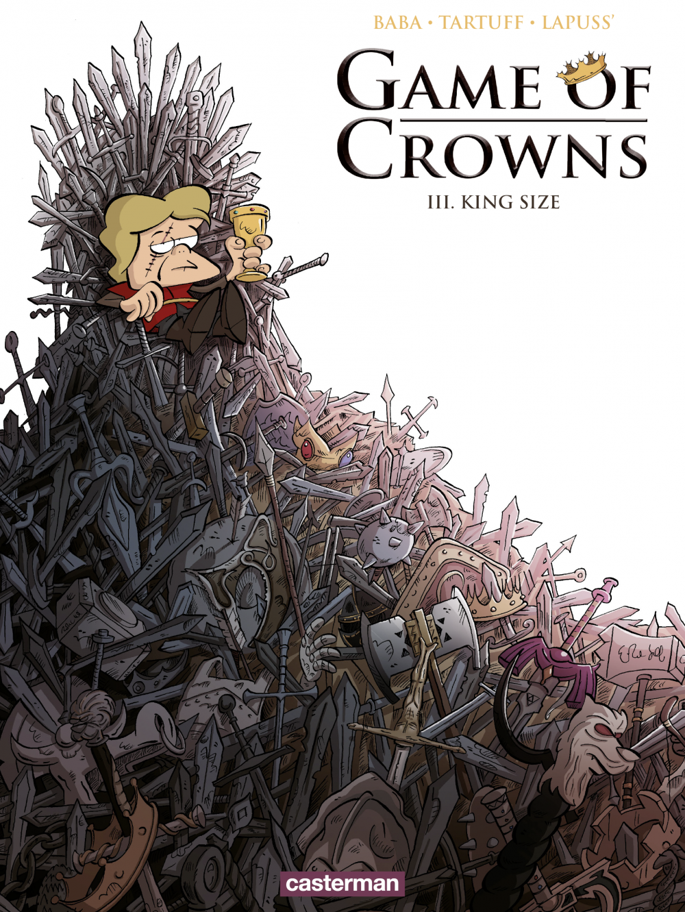 Game of Crowns (Tome 3)  - King Size | Tartuff, . Contributeur