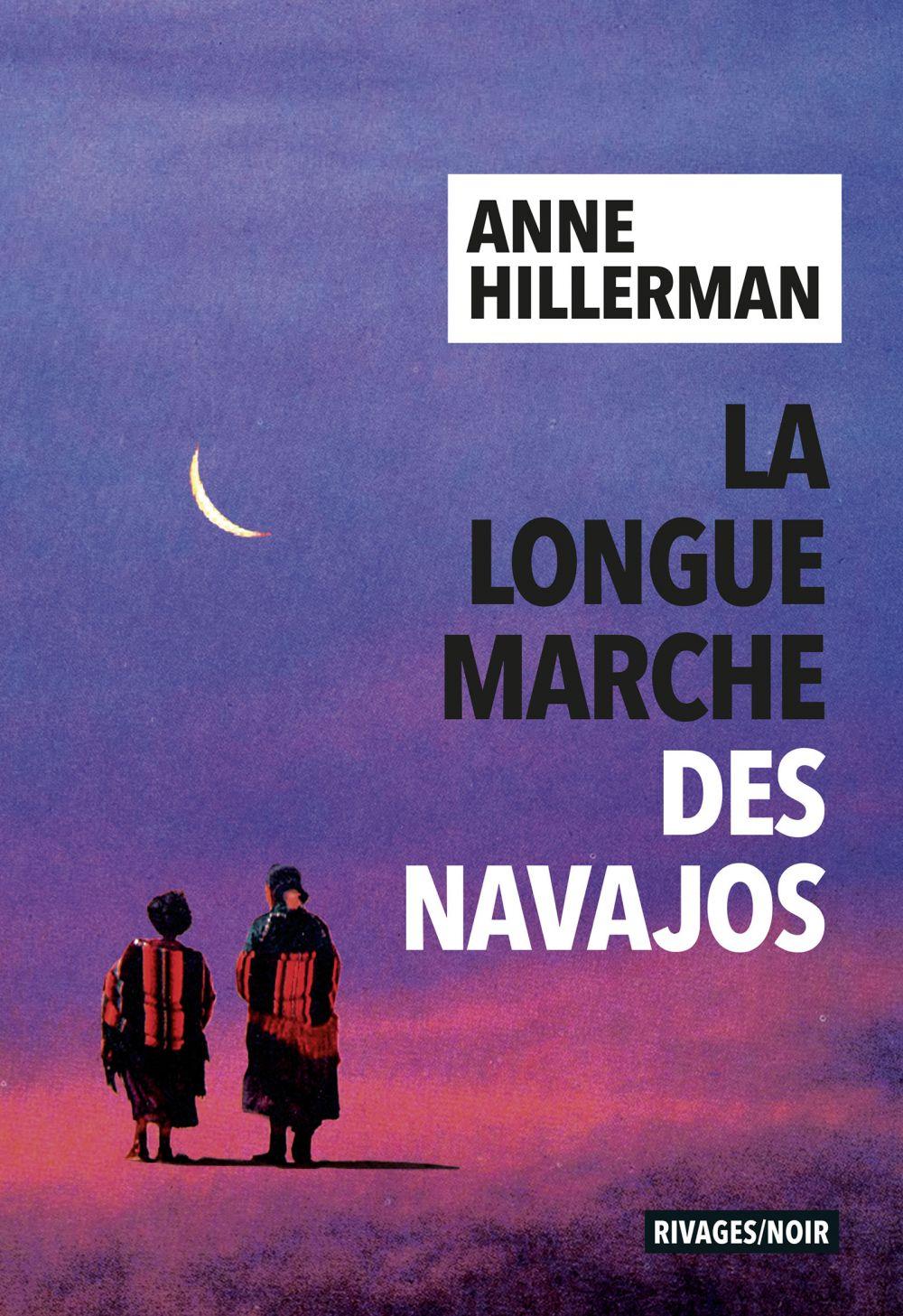 La Longue Marche des Navajos | Hillerman, Anne (1949-....). Auteur