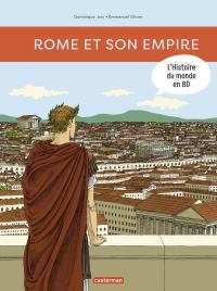 L'Histoire du monde en BD (Tome 1)  - Rome et son empire | Joly, Dominique. Auteur