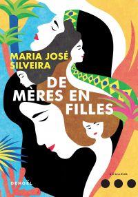 De mères en filles | Silveira, Maria José