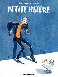 Petite Nature (Tome 1)