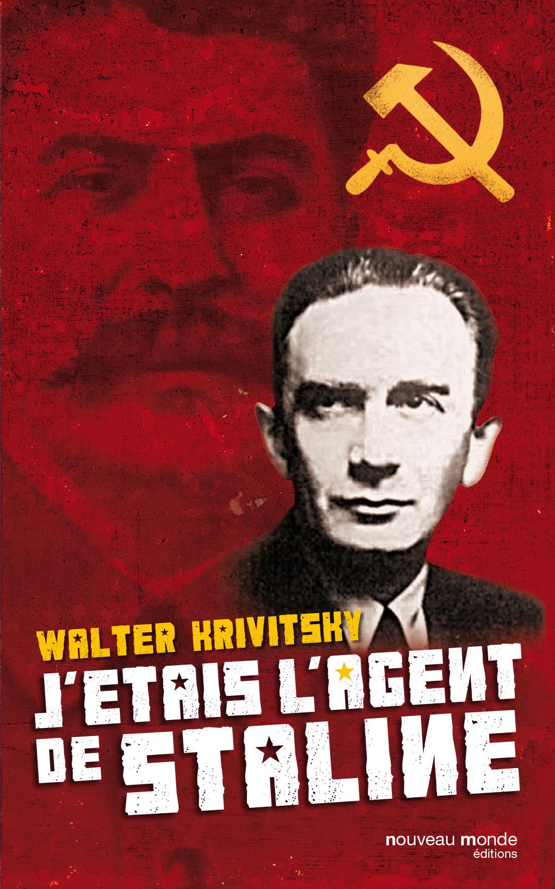 J'étais l'agent de Staline