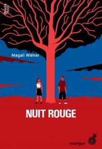 Nuit Rouge | Wiéner, Magali. Auteur