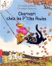 Les P'tites Poules - Charivari chez les P'tites Poules | JOLIBOIS, Christian. Auteur