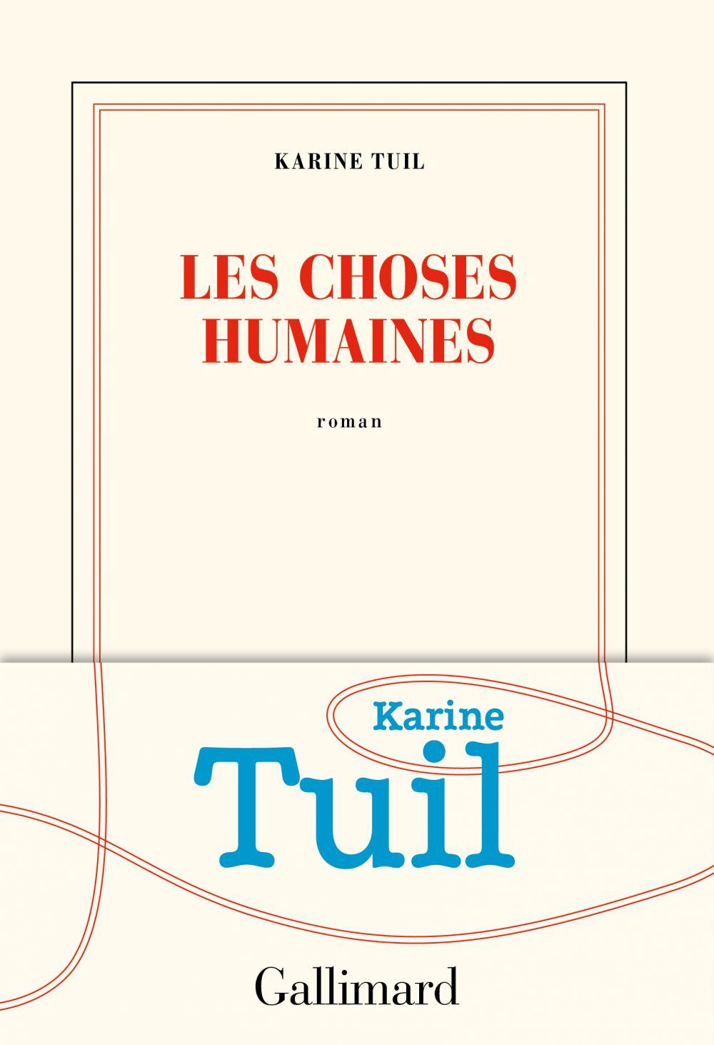 Les choses humaines | Tuil, Karine