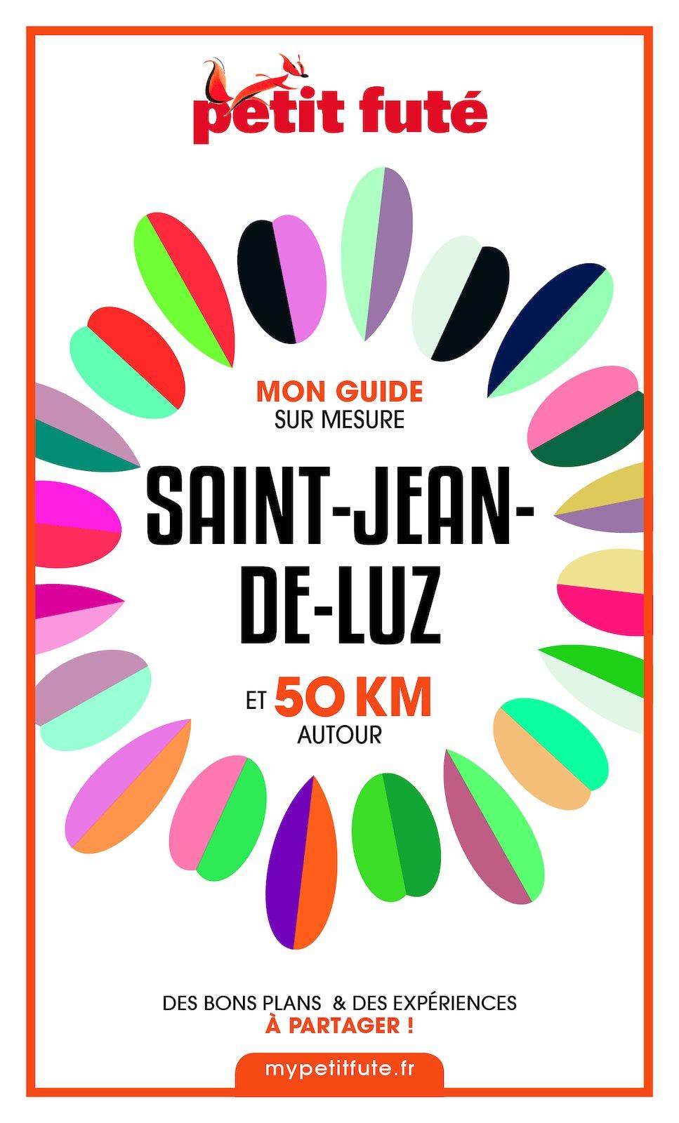 SAINT-JEAN-DE-LUZ ET 50 KM AUTOUR 2021 Carnet Petit Futé | Auzias, Dominique. Auteur