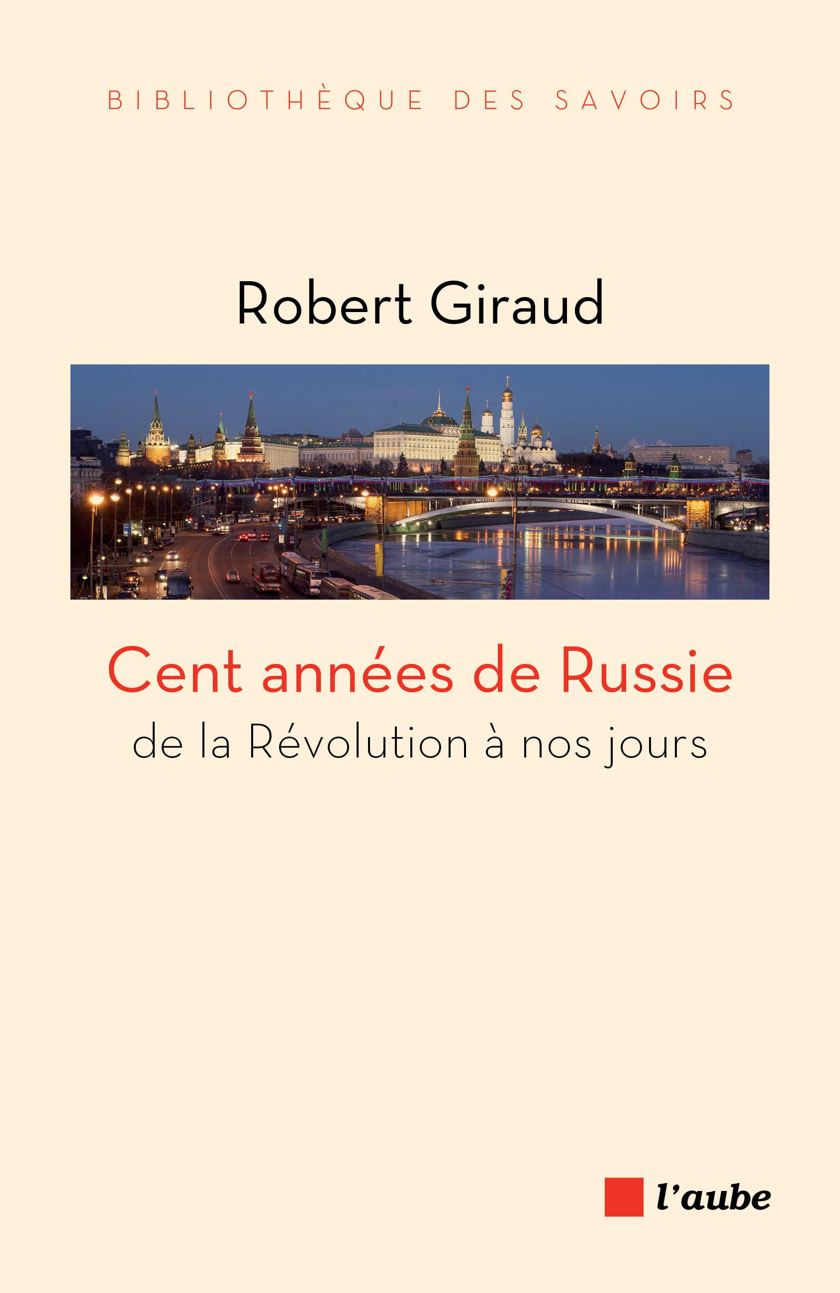 Cent années de Russie