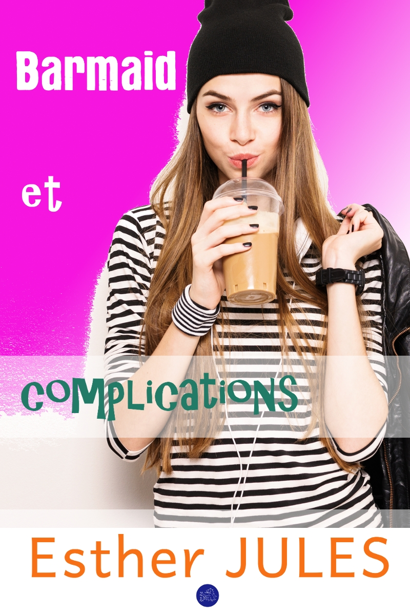 Barmaid et complications