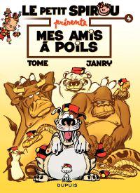 """Le Petit Spirou présente... - Tome 4 - Petit Spirou présente : """"Mes amis à poil"""""""