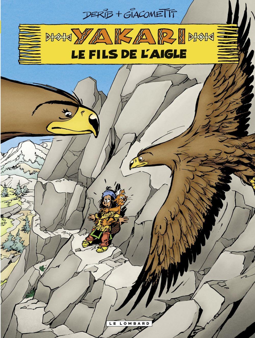 Yakari - tome 41 - Le fils de l'aigle | Giacometti, Xavier. Auteur