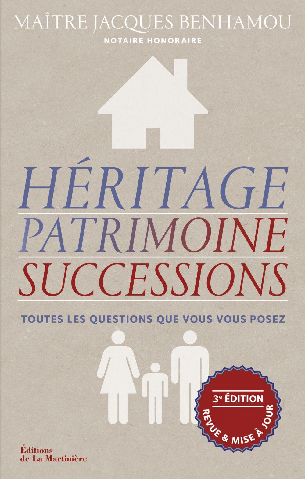 Héritage, patrimoine, successions |