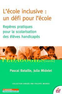 L'École inclusive : un défi...