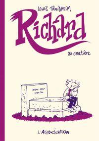 Richard au cimetière - Tome 3