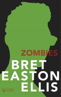 Zombies | EASTON ELLIS, Bret. Auteur