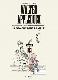 Walter Appleduck - Tome 2 -...