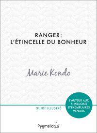 Ranger : l'étincelle du bonheur | Kondo, Marie