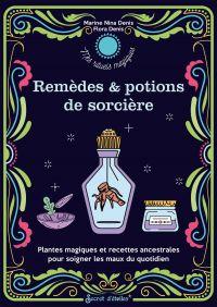 Mes remèdes et potions de s...