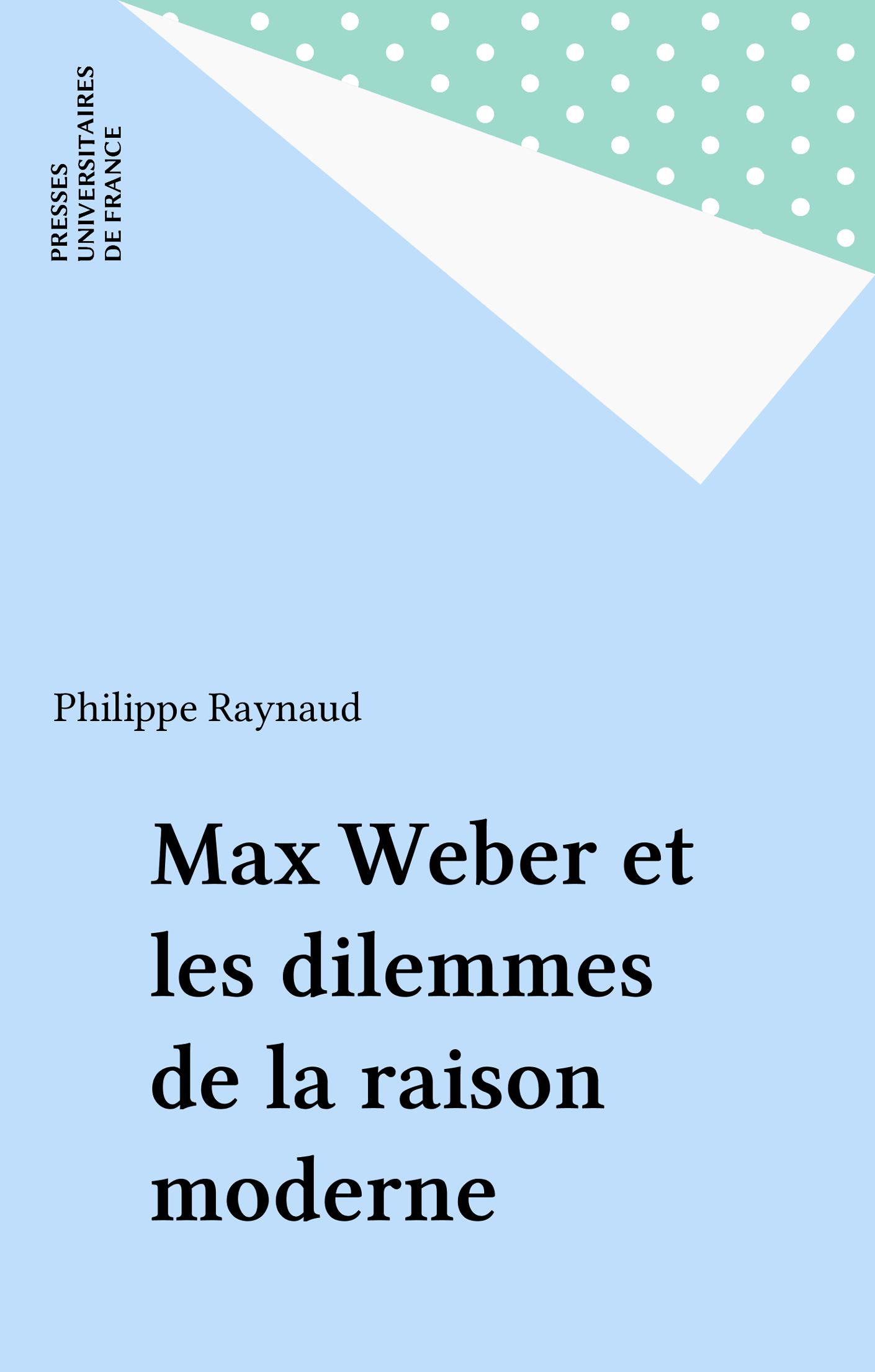 Max Weber et les dilemmes d...