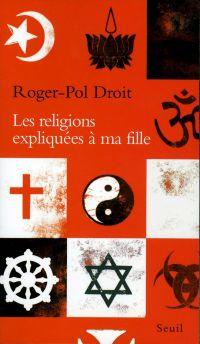 Les Religions expliquées à ...