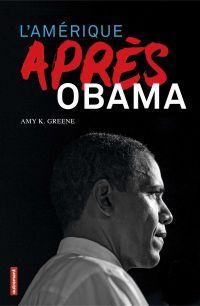 L'Amérique après Obama