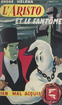L'aristo et le fantôme