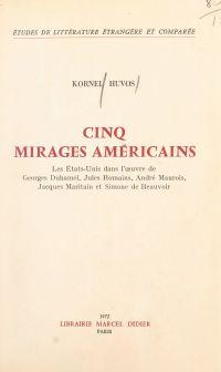 Cinq mirages américains