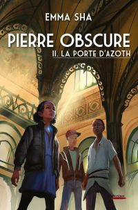 Pierre obscure - tome 02 : ...