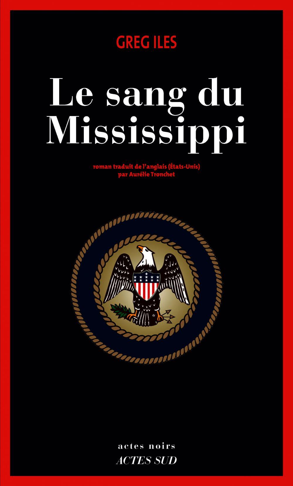 Le sang du Mississippi | Iles, Greg. Auteur