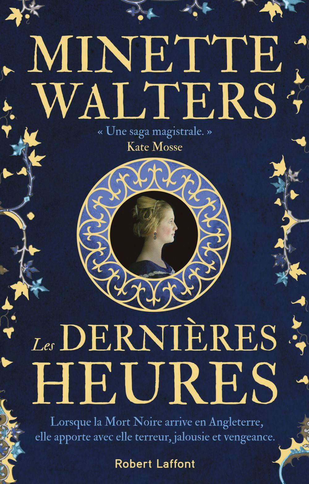 Les Dernières Heures | WALTERS, Minette. Auteur
