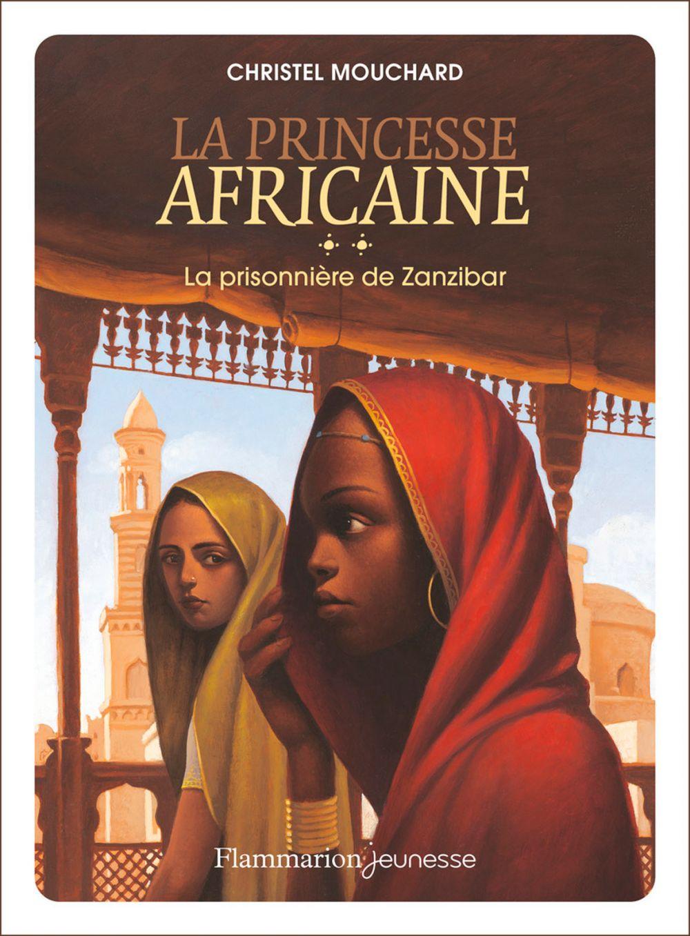 La princesse africaine (Tome 2) - La prisonnière de Zanzibar