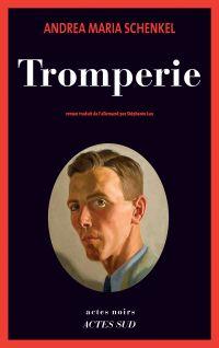 Tromperie | Schenkel, Andrea maria. Auteur
