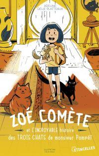 Zoé Comète et l'incroyable ...